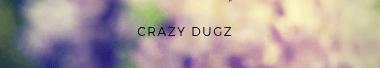 Crazy Dugz